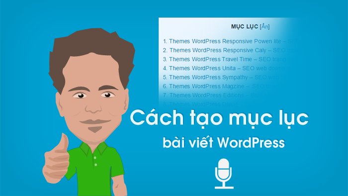 Plugin Tạo Mục Cho Website WordPress – Table of Contents Plus